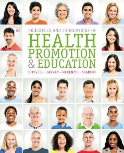 By Randall R. Cottrell Principles and Foundations of Health Promotion and Education (6th Edition) pdf epub