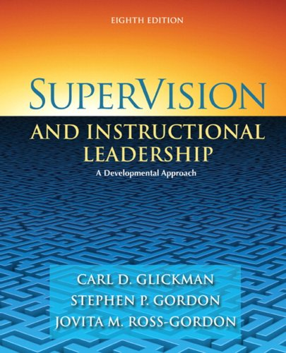 SuperVision and Instructional Leadership: A Developmental Approach (8th Edition)
