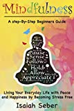 This Book Will Allow You to Uncover the Secrets of Happiness and Free Yourself from Anxiety and Stress!                      This Beginners Guide Incorporates Teachings from over 2,000 Years Ago         Are you tired? Are you stressed? Do ...