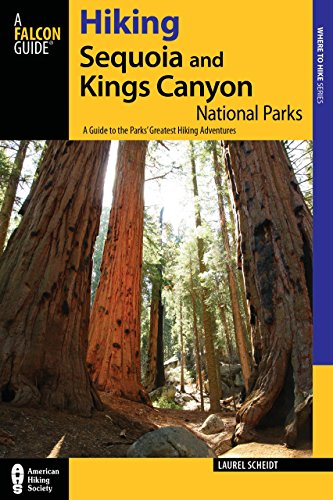 Hiking Sequoia and Kings Canyon National Parks, 2nd: A Guide to the Parks' Greatest Hiking Adventures (Regional Hiking ()