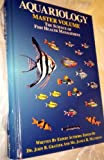 The Sciences of Fish Health Management : Master Volume, Gratzek, John, 1564651053