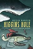 Higgins Hole, Kevin Boreen, 1570916411