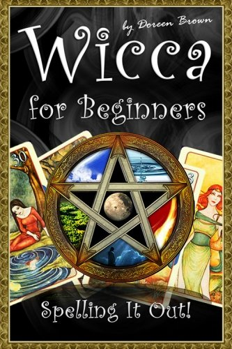 Wicca for Beginners: Spelling It Out! pdf