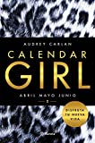 calendar girl 2 abril mayo junio volumen independiente n? 1 spanish edition