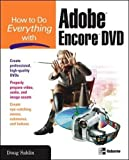 How to Do Everything with Adobe Encore DVD