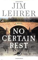 No Certain Rest: A Novel