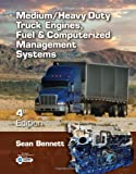 Medium/Heavy Duty Truck Engines, Fuel and Computerized Management Systems 9781111645694