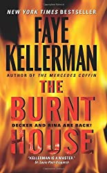The Burnt House: A Decker/Lazarus Novel (Peter Decker and Rina Lazarus Series Book 16)