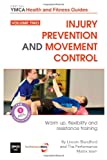 Injury Prevention and Movement Control, Lincoln Blandford, 1495902722