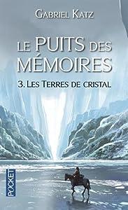 """Afficher """"Le Puits des mémoires n° 3 Les Terres de crustak"""""""