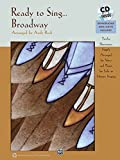 Ready to Sing . . . Broadway: 12 Showtunes, Simply Arranged for Voice & Piano for Solo or Unison Singing, Book & CD