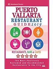 Puerto Vallarta Restaurant Guide 2019: Best Rated Restaurants in Puerto Vallarta, Mexico - Restaurants, Bars and Cafes recommended for Tourist, 2019