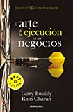 img - for El arte de la ejecuci n en los negocios/Execution: The Discipline of Getting T hings Done (Spanish Edition) book / textbook / text book