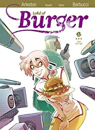 Lord of Burger, tome 3 : Cook and fight par Arleston. Christophe