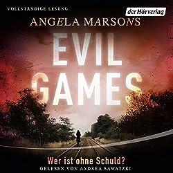 Evil Games: Wer ist ohne Schuld? (Kim Stone 2)