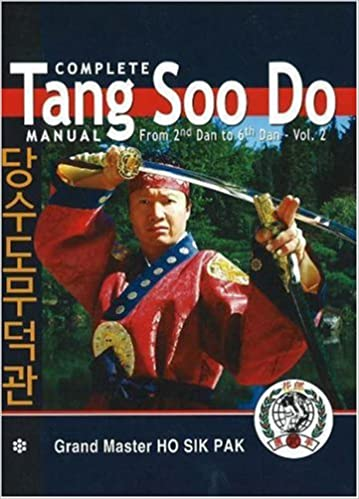 Complete tang soo do master manual from 2nd dan to 6th dan vol complete tang soo do master manual from 2nd dan to 6th dan vol 2 jack pistella ho sik pak 9780971860919 amazon books fandeluxe Image collections