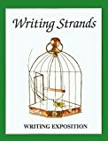 Writing Strands: Writing Exposition (Writing Strands Ser)