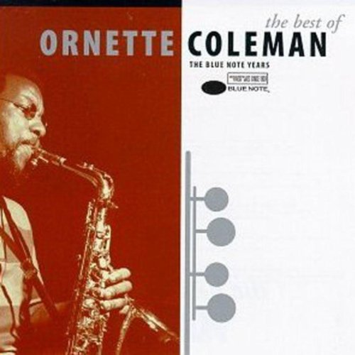The Best Of Ornette Coleman: The Blue Note Years (Ornette Coleman Best Albums)