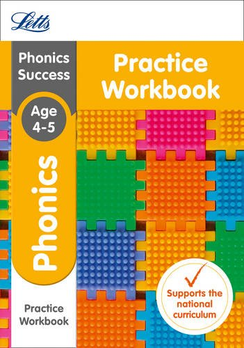 Letts KS1 Revision Success - New 2014 Curriculum – Phonics Ages 4-5 Practice Workbook (Letts KS1 Revision Success - New