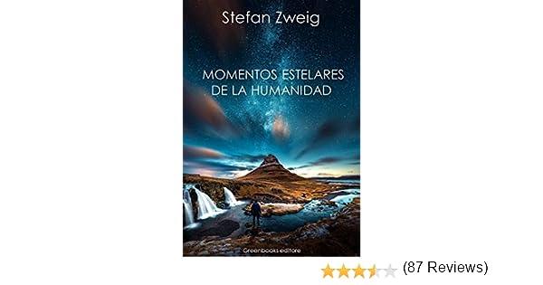 Momentos estelares de la humanidad eBook: Stefan Zweig: Amazon.es ...