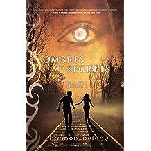 Ombres et secrets: Ombres et secrets (Sentence 13) (French Edition)