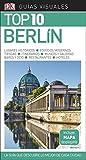 Guía Visual Top 10 Berlín: La guía que descubre lo mejor de cada ciudad (GUIAS TOP10)