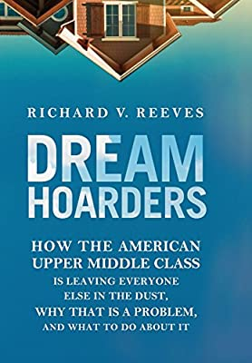 Richard V. Reeves (Author)(11)Publication Date: June 13, 2017 Buy new: $24.00$17.9637 used & newfrom$17.50