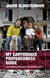 My Earthquake Preparedness Guide, Jackie Kloosterboer, 1460205413