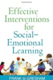 img - for Effective Interventions for Social-Emotional Learning book / textbook / text book