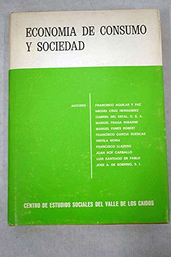 Economía de consumo y sociedad (Anales de moral social y ...