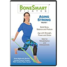 BoneSmart Pilates® AGING STRONG Volume I - NEWLY Released!-Build Bone, Avoid Injury, Age Strong