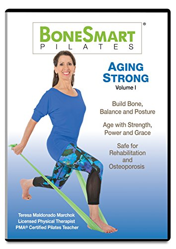 BoneSmart Pilates AGING STRONG Volume I - Exercise to Build Bone, Avoid Injury, Age Strong