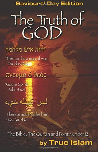 The Truth of God: The Bible, The Quran and the Secret of the Black God