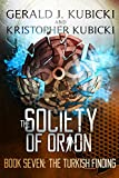The Society of Orion Book #7: The Turkish Findings (Colton Banyon Mystery 21)