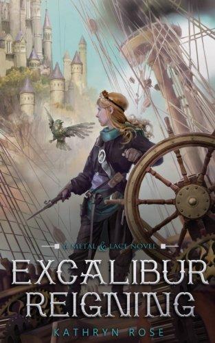Download Excalibur Reigning: A Metal & Lace Novel pdf epub