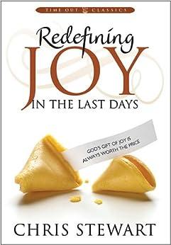 Redefining Joy In the Last Days by [Stewart, Chris]