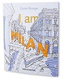 I am Milan, edizione in lingua inglese