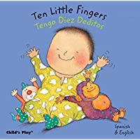 Ten Little Fingers/Tengo Diez Deditos (Dual Language Baby Board Books- Englis...