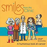 img - for Smiles from the Clinic: A humorous look at cancer book / textbook / text book