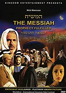 Messiah - Prophecy Fulfilled