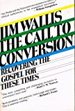Call to Conversion : Recovering the Gospel for These Times, Wallis, Jim, 0060692421