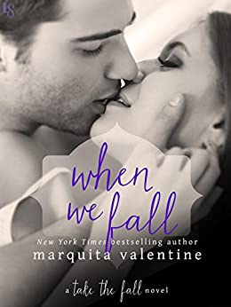 When We Fall: A Take the Fall Novel by [Valentine, Marquita]