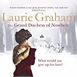 The Grand Duchess of Nowhere | Laurie Graham