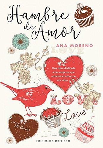 Hambre de amor (Spanish Edition) [Ana Moreno] (Tapa Blanda)