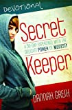 Secret Keeper Devotional: A 35-Day Experience with the Delicate Power of Modesty
