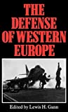 The Defense of Western Europe, , 0865691592