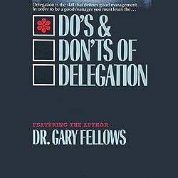 The Do & Don't Delegation