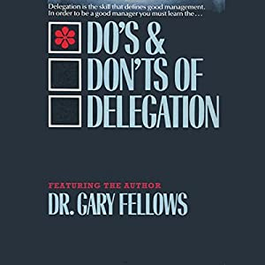 The Do & Don't Delegation Audiobook
