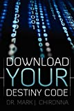 Download Your Destiny Code, Mark Chironna, 1935723588