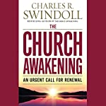 The Church Awakening: An Urgent Call for Renewal | Charles R. Swindoll